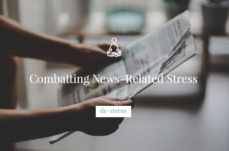 Combatting News-Related Stress