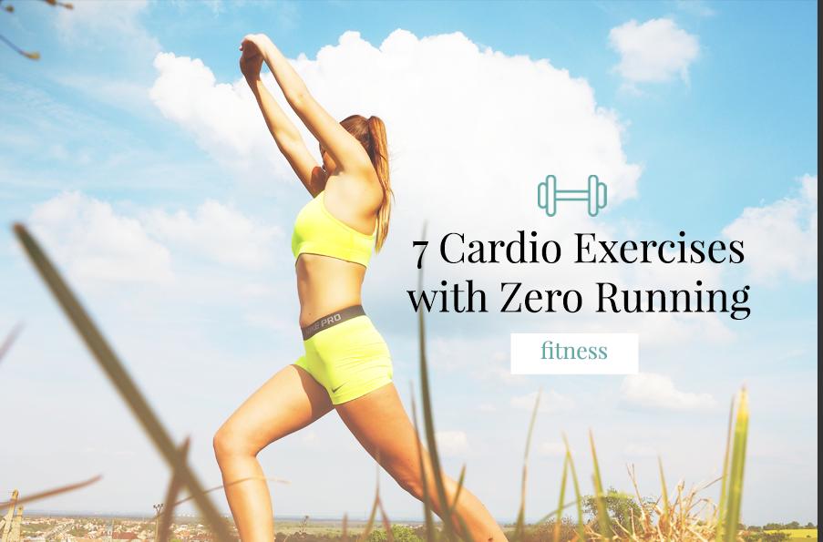 7 Cardio Exercises with Zero Running