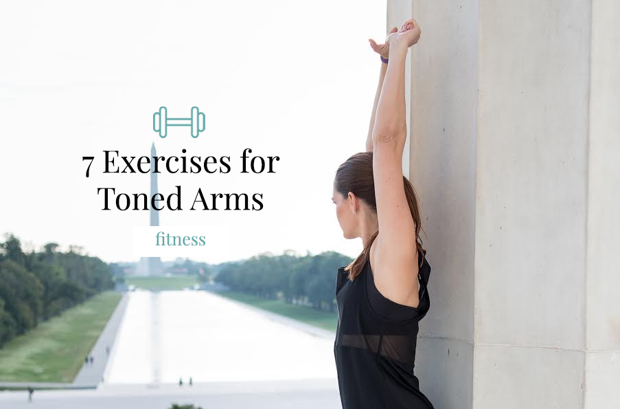 7 Exercises for Toned Arms