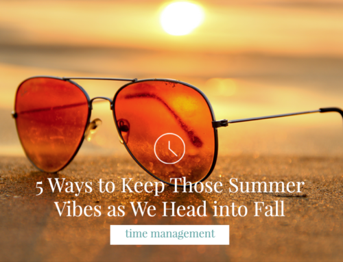 5 Ways to Keep Those Summer Vibes As We Head Into Fall