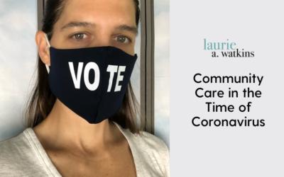 Community Care in the Time of Coronavirus