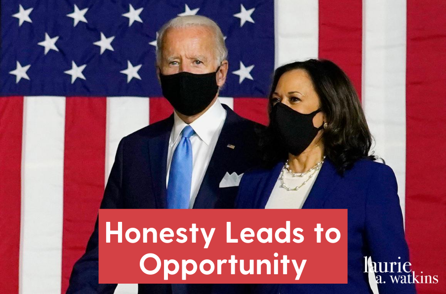 Honesty Leads to Opportunity