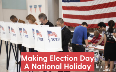 Making Election Day A National Holiday