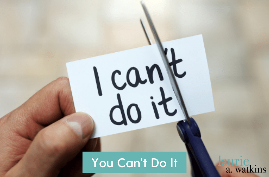 You Can't Do It
