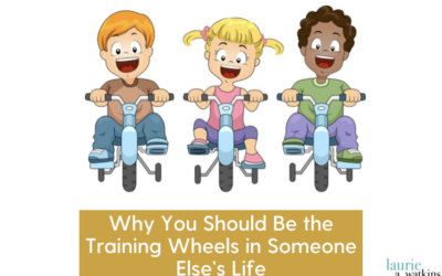 Why You Should Be the Training Wheels in Someone Else's Life
