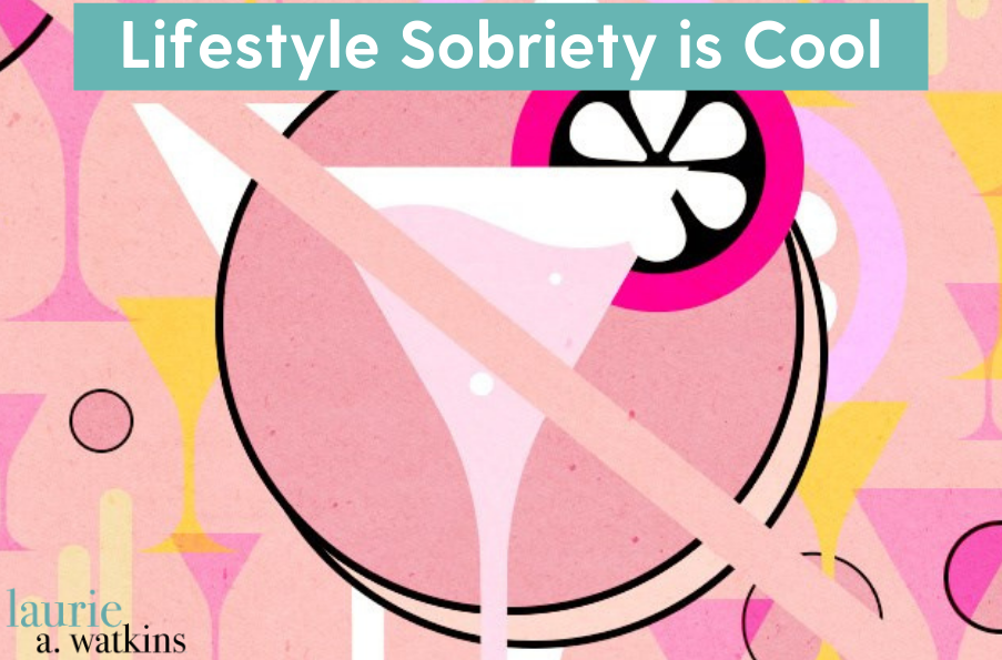 Lifestyle Sobriety is Cool