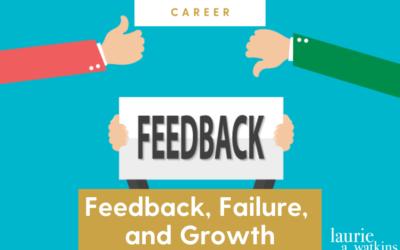 Feedback, Failure, and Growth