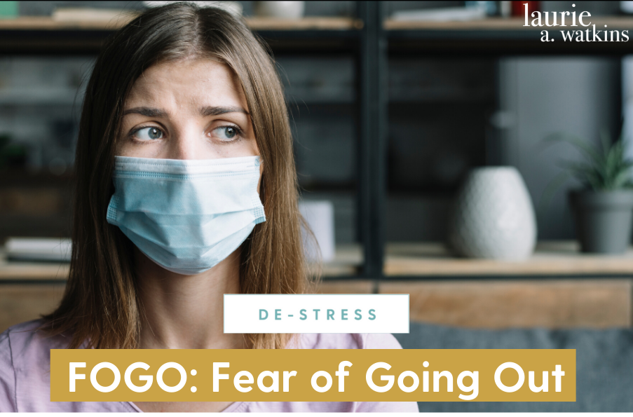 FOGO: Fear of Going Out